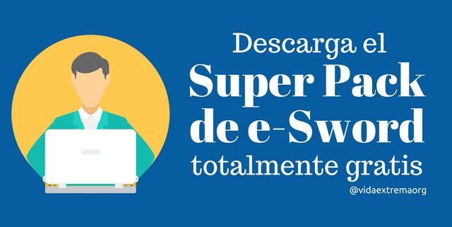 Descarga el super pack de e-Sword gratis