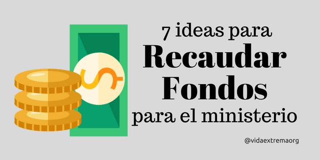 7 ideas para recaudar fondos