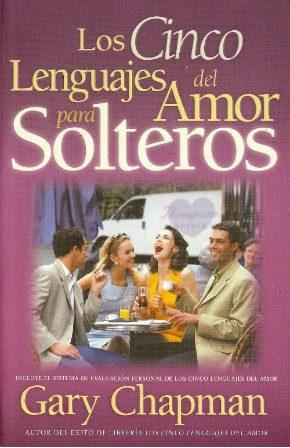los cinco lenguajes del amor edicion para solteros