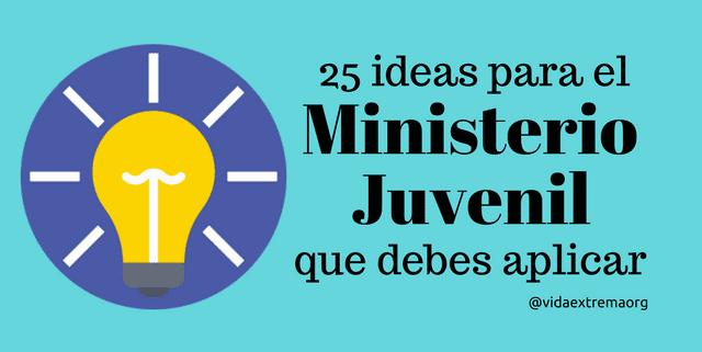 Ideas para poner en práctica en el ministerio juvenil