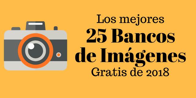 Bancos de imágenes gratis 2018