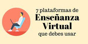 7 plataformas de enseñanza virtual que debes probar