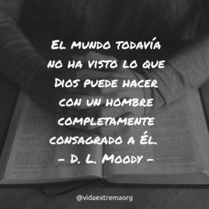Frase de D. L. Moody sobre la santificación