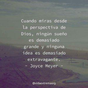 Frase de Joyce Meyer la perspectiva de Dios