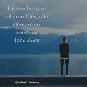Frase de John Knox sobre ser un hombre de Dios