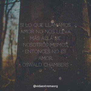 Frase de Oswald Chambers sobre el amor