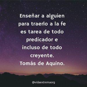 Frase de Tomás de Aquino sobre enseñar la fe