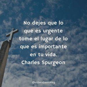 Frase de Charles Spurgeon sobre lo importante de la vida