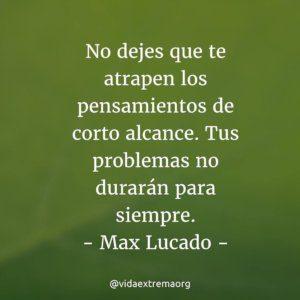 Frase de Max Lucado sobre los problemas