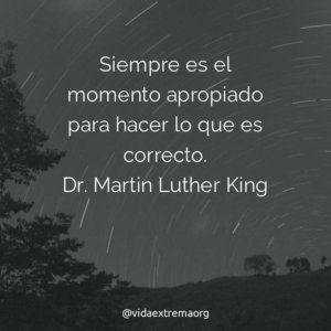 Frase de Dr. Martin Luther king sobre hacer lo correcto