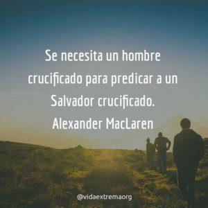 Frase de Alexander MacLaren sobre la necesidad de predicar