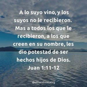 Juan 1:11-12