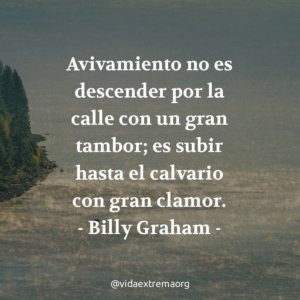 Frase de Billy Graham sobre el avivamiento