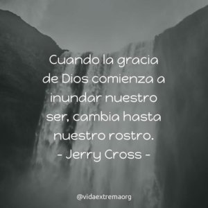 Frase de Jerry Cross sobre la gracia