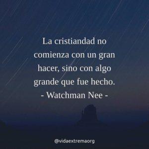 Frase de Watchman Nee sobre la cristiandad