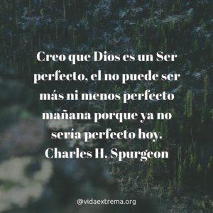 Frase de Charles Spurgeon sobre la perfección de Dios