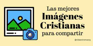 Imágenes cristianas gratis para compartir en redes sociales