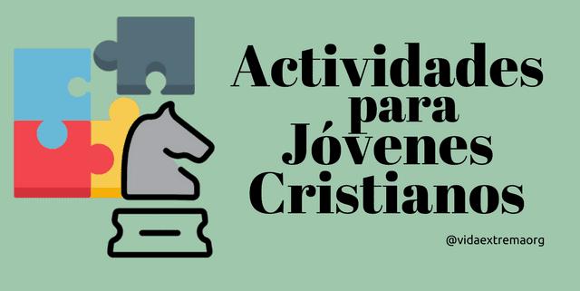 Actividades para jóvenes cristianos