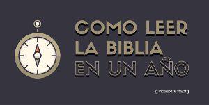 Leer la Biblia en un año. Una guía con todo lo que necesita en 2019